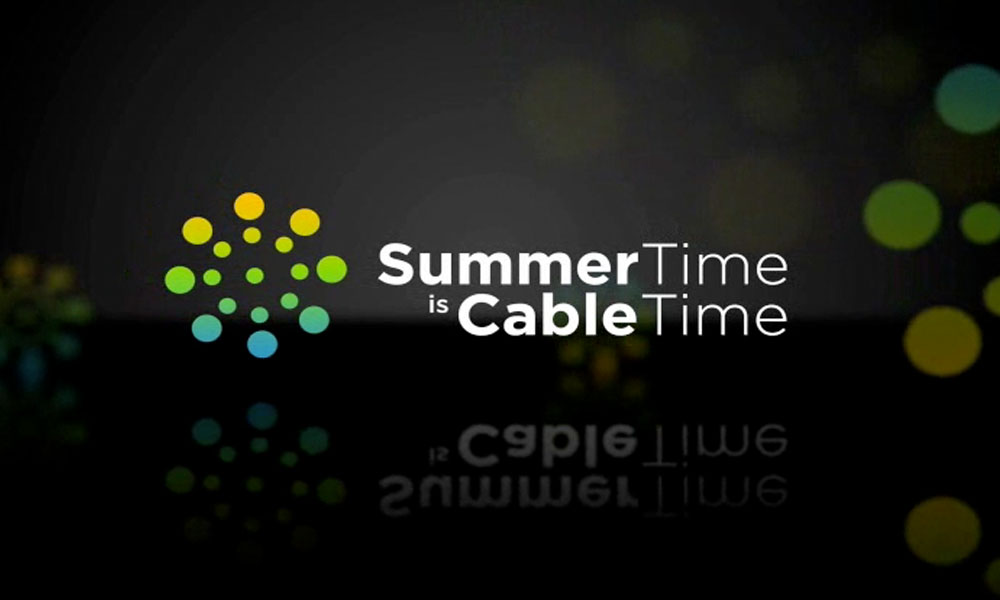 SummerTime is CableTime